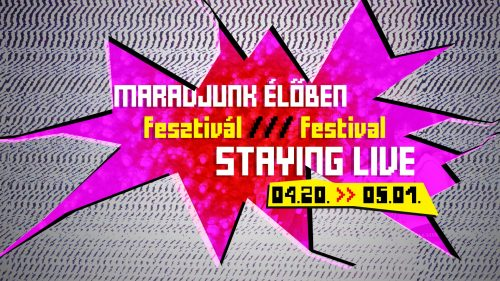 Staying Live FESTIVAL – 20.04. – 15.05. 2021 **extended**
