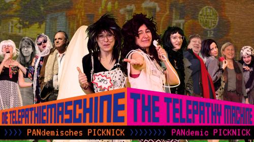 Die Telepathiemaschine – PANdemisches Picknick